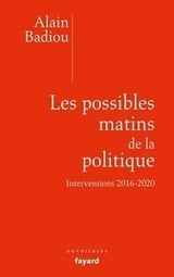 Les possibles matins de la politique - Badiou, Alain