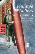 Vers le paradis: Dante et Sollers