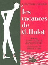 Les vacances de Monsieur Hulot : d´après le film de Jacques Tati