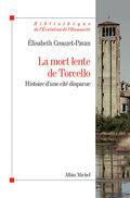 La mort lente de Torcello - Crouzet-Pavan, Elisabeth