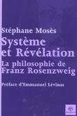 Système et Révélation. La philosophie de Franz Rosenzweig