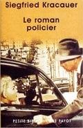 Le roman policier: un traité philosophique