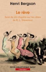 Le Rêve. Suivi de Un chapitre sur les rêves de R. L. Stevenson