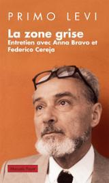 La zone grise: entretien avec Primo Levi