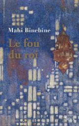 Le fou du roi - Binebine, Mahi