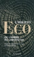 De l´arbre au labyrinthe : études historiques sur le signe et l´i
