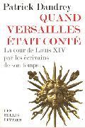 Quand Versailles était conté