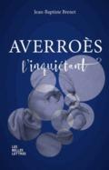 Averroès l`inquiétant