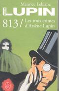 Les Trois Crimes D´Arsene Lupin