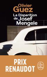 La disparition de Josef Mengele - Guez, Olivier