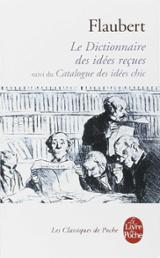 Dictionnaire des idées reçus - Flaubert, Gustave