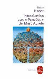 Introduction aux Pensées de Marc Aurèle. La Citadelle intérieure