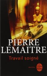 Travail soigné - Lemaitre, Pierre