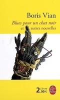 Blues pour un chat noir : et autres nouvelles