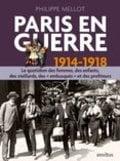 Paris en guerre : 1914-1918
