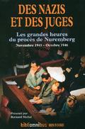 Des nazis et des juges : les grandes heures du procès de Nurember