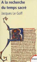 A la recherche du temps sacré: Jacques de Voragine et la Légende