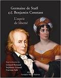 Germaine de Staël et Benjamin Constant, l´esprit de liberté
