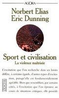 Sport et civilisation: la violence maîtrisée