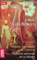 Histoire universelle de l´infamie / Historia universal de la infa