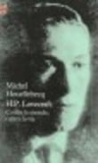 H.P. Lovecraft: contre le monde, contre la vie