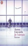 Je l´aimais - Gavalda, Anna