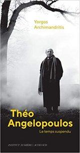 Théo Angelopoulos: Le temps suspendu