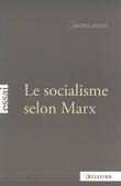 Le socialisme selon Marx