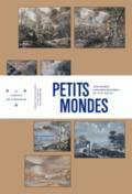 Petits mondes. Miniatures strasbourgeoises du XVII siècle