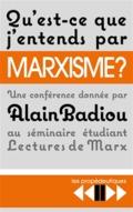 Qu´est-ce que le marxisme?