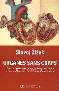 Organes sans corps - Deleuze et Conséquences