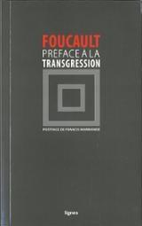 Préface à la transgression - Foucault, Michel