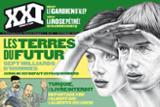 XXI, 24. Les terres du futur (Automne 2013)