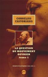 Ecrits politiques tome 1 (1945-1997)
