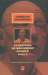 Ecrits politiques tome 2 (1945-1997)