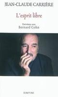 L´esprit libre : entretiens avec Bernard Cohn