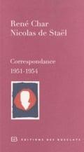 Correspondance René Char et Nicolas de Staël