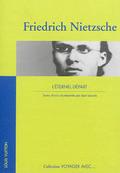Friedrich Nietzsche : l´éternel départ
