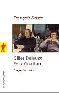 Gilles Deleuze, Felix Guattari: biographie croisée