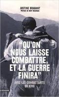 """""""Qu´on nous laisse combattre, et la guerre finira"""""""