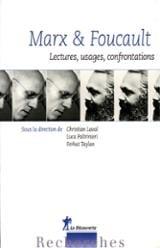 Marx & Foucault : lectures, usages, confrontations