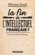 La fin de l´intellectuel français