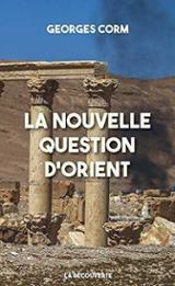 La nouvelle question d´Orient