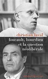 Bourdieu, Foucault et la question neoliberale
