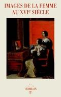 Images de la femme au XVIe siècle -