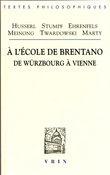 À l´école de Brentano. De Würzburg à Vienne