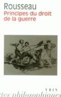 Principes Du Droit de La Guerre;