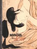 Miroir du désir : images de femmes dans l´estampe japonaise -