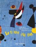 Miró, le retour du ciel