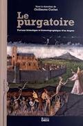 Le purgatoire. Fortune historique et historiographique d´un dogme